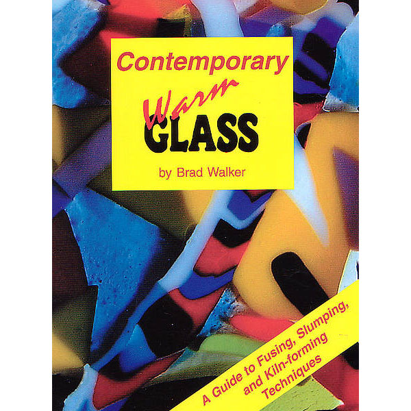 Book - Contemporary Warm Glass