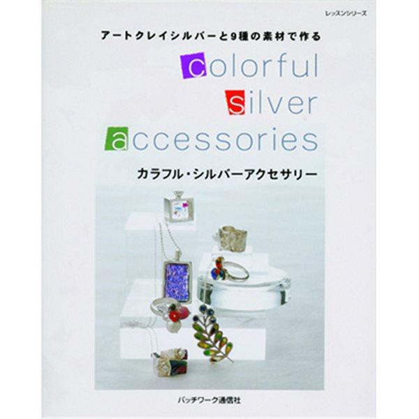 Buch - Colorful Silver Art Clay Accessories - Japanisch / Englisch