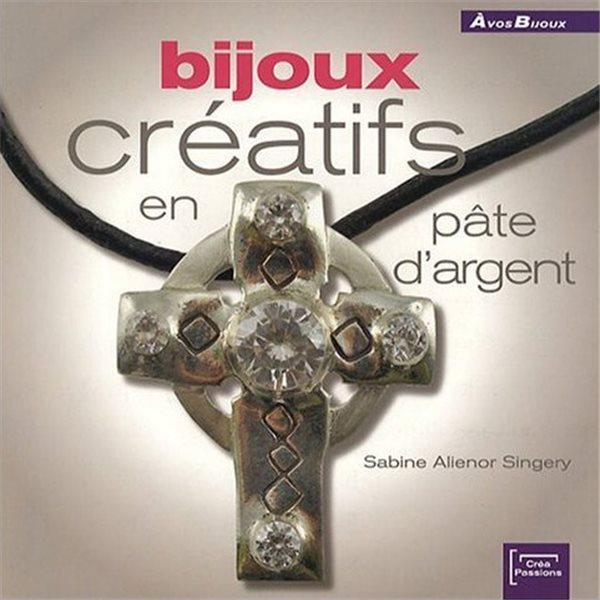 Buch - Bijoux Créatifs en Pâte d'Argent - Französisch